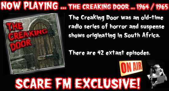The Creaking Door ...