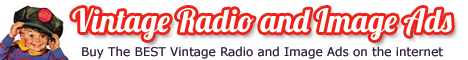 Buy Vintage Radio and Image Ads ... From Vintageads.us