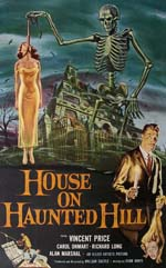 House on Haunted Hill ...